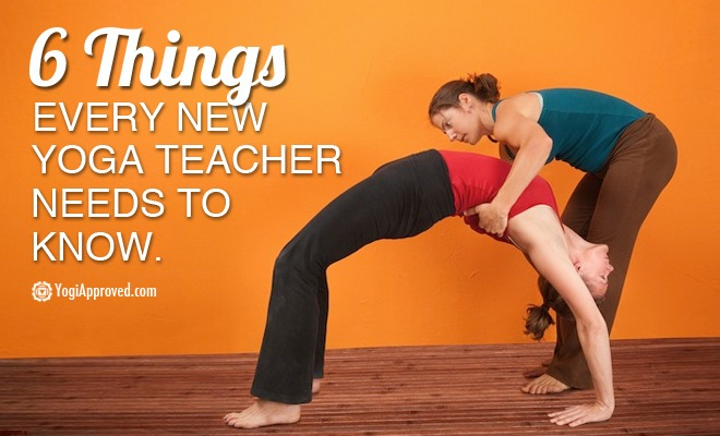 6 Things Every New Yoga Teacher Should Know