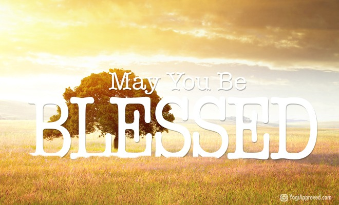 May You Be Blessed (A Poem)