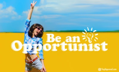 how to become an opportunist