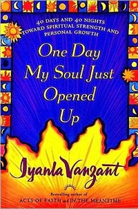 one day my soul opened up