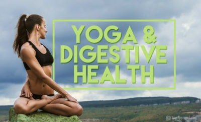 yoga and digestive health