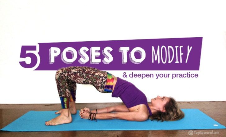 Making Yoga Work For You: 5 Modified Yoga Poses To Deepen Your Practice