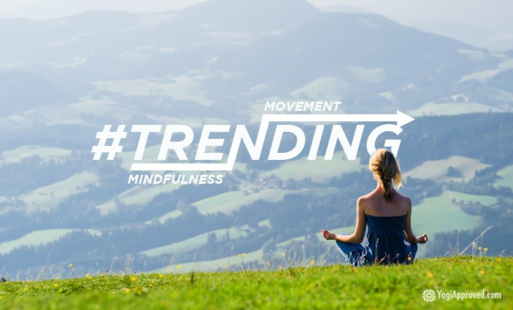 """Is This Whole """"Mindfulness Movement"""" a Trend?"""