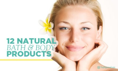 12 natural bath and body products