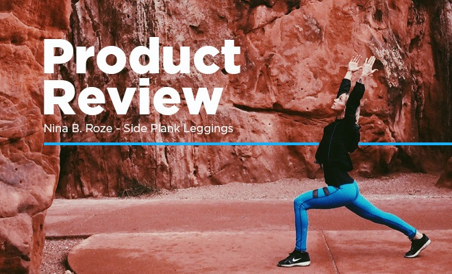 3491cdbafd5b8 Product Review - Nina B. Roze Side Plank Leggings - YogiApproved™
