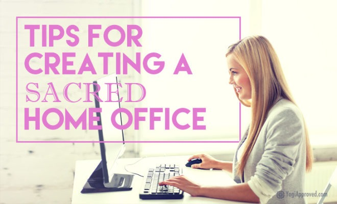 Tips For Creating A Sacred Home Office1