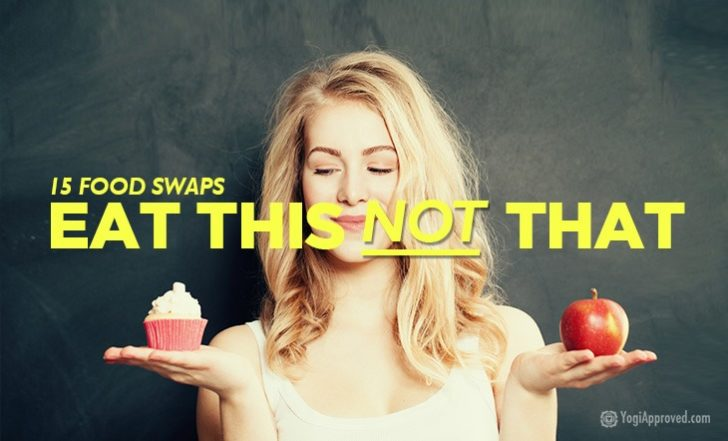 15 Simple Food Swaps for a Healthier You