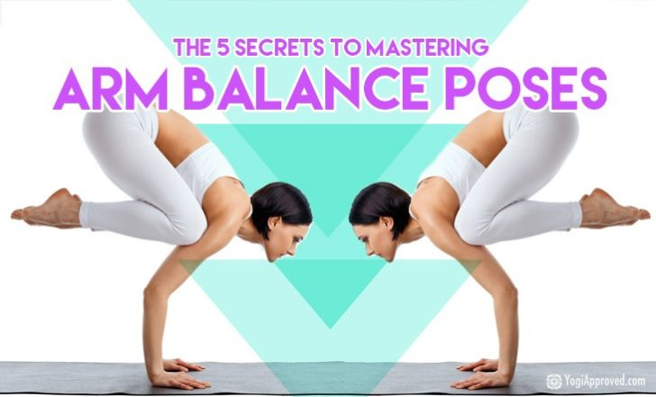 Want to Fly? Here Are 5 Secret Ingredients to Yoga Arm Balances