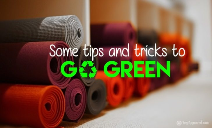 Go Green With These Sustainable Yoga Products & Tips