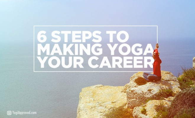 Making Yoga Your Career