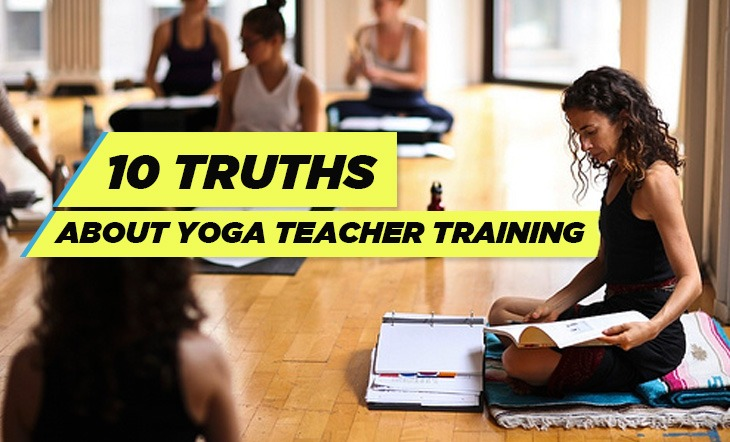 10 Truths and a Fair Warning About Yoga Teacher Training