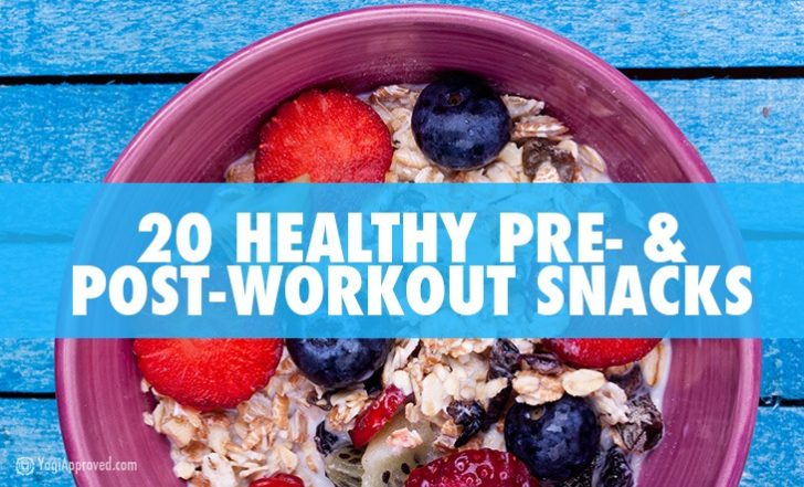 Fuel Your Workout With These 20 Healthy Pre- and Post-Workout Snack Ideas
