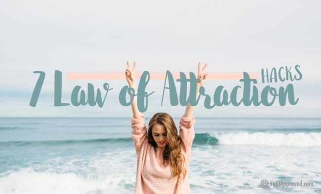 Law Of Attraction Hacks