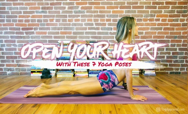 Open Your Heart Yoga 7 Poses