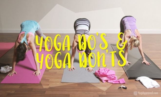 Yoga Dos And Donts
