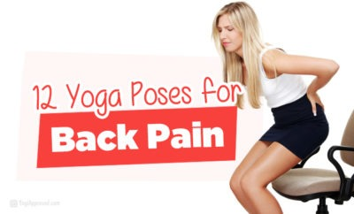12 yoga poses for back pain  strengthen and heal your