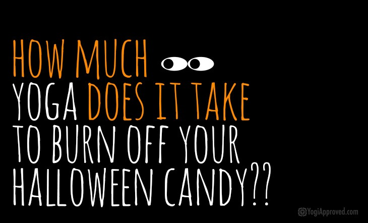 How Many Minutes of Yoga Does It Take to Burn off Your Favorite Halloween Candy?