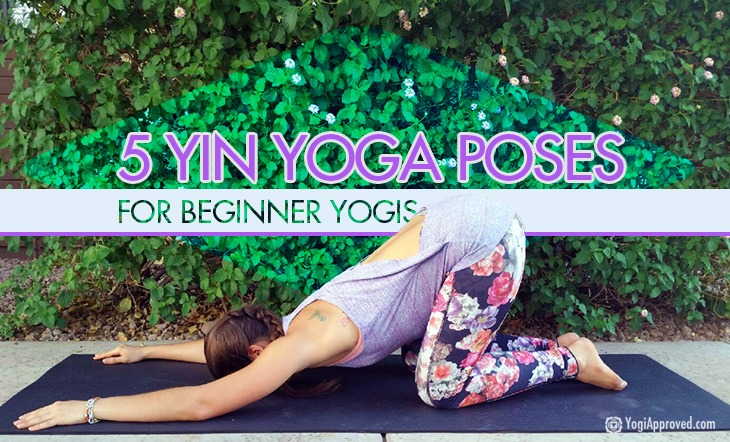5 Yin Yoga Poses For Beginner Yogis