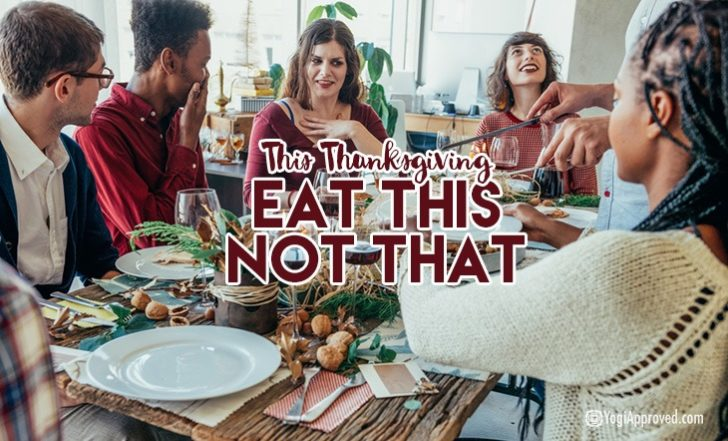 5 Healthy Thanksgiving Dinner Hacks For Vegans, Vegetarians, Low Calorie and Gluten-Free Diets