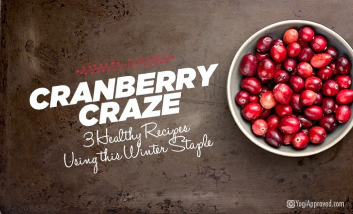 Cranberry Craze: 3 Healthy Recipes Using this Winter Staple