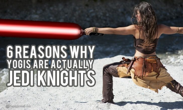 6 Reasons Why Yogis Are Actually Jedi Knights