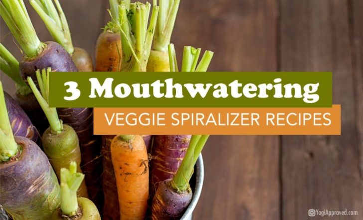 3 Mouthwatering Veggie Spiralizer Recipes