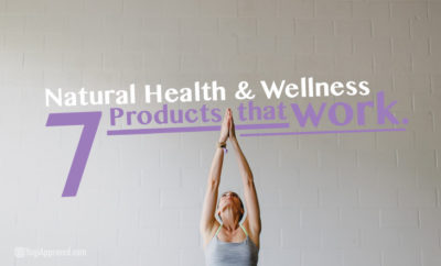 7-health-and-wellness-products-that-work