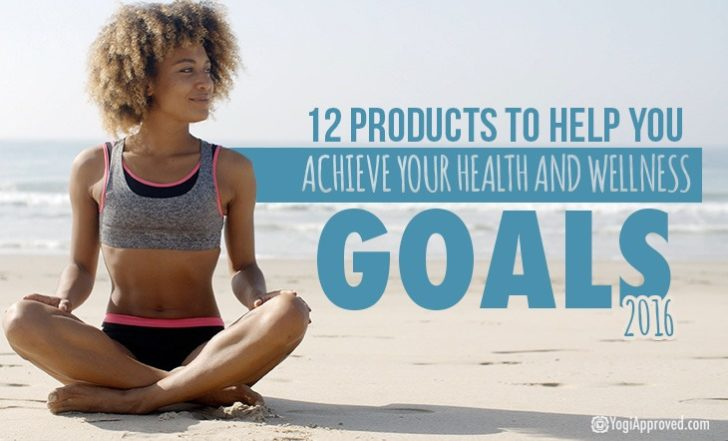 12 Products to Help You Achieve Your Health and Wellness Goals
