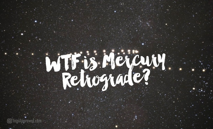 Mercury Retrograde: Here's Your Survival Guide For This Time of Galactic Turbulence