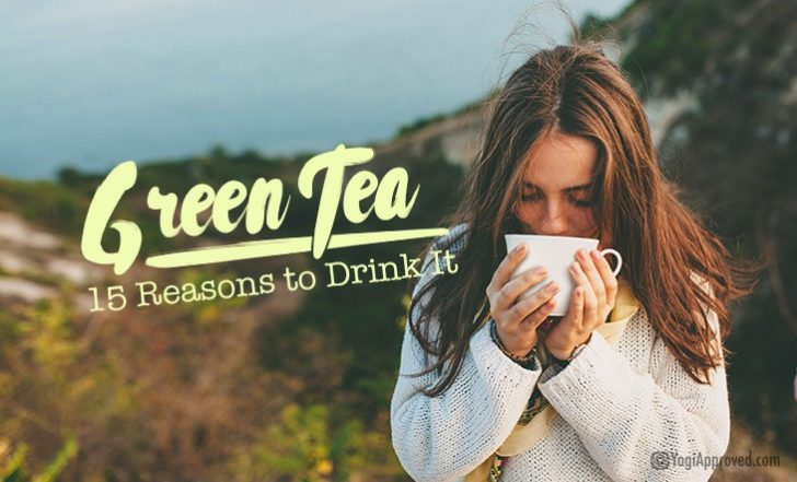 15 Reasons to Drink Green Tea Every Day
