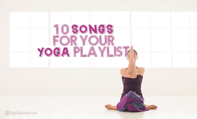 Songs For Yoga Playlist