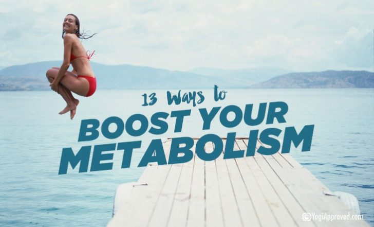 13 Lifestyle Changes to Boost Your Metabolism
