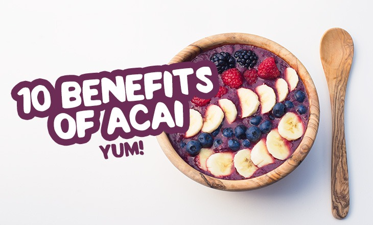 Acai – 10 Reasons Why Everyone's Raving About It (Hint: Better Sex)