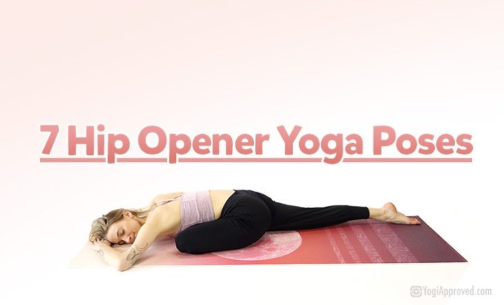 7 Hip Opener Yoga Poses To Release Negativity (Photos)