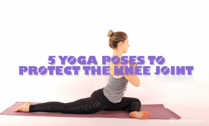 Practice These 5 Yoga Poses to Avoid Knee Pain and Prevent Injury