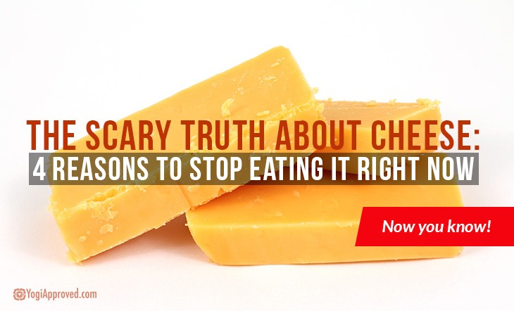 The Scary Truth About Cheese: 4 Reasons to Stop Eating It Right Now