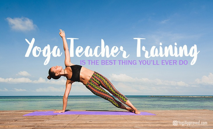 10 Reasons Why Yoga Teacher Training is the Best Thing You ...