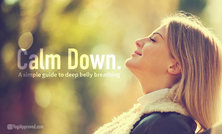 Calm Down! A Simple Guide to Deep Belly Breathing
