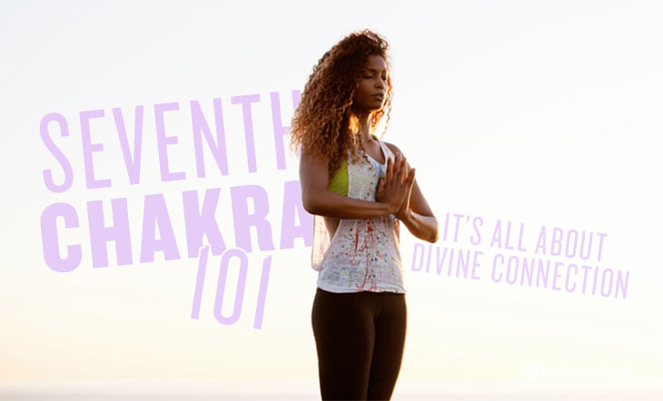 Crown Chakra: Everything You Need to Know About Your Seventh