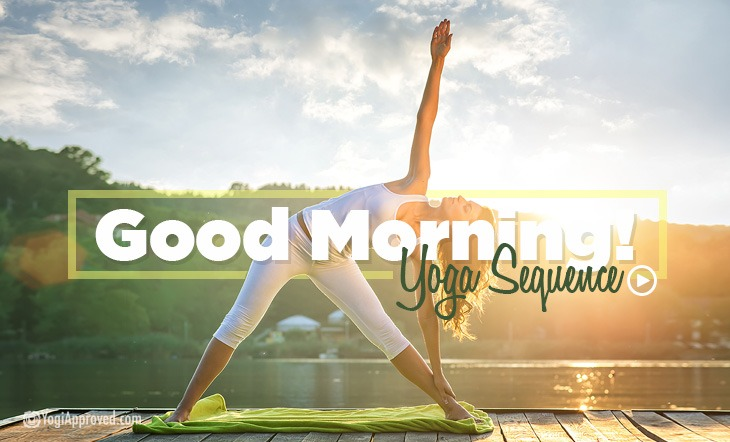 Good Morning! Quick + Easy Energizing Yoga Sequence (Video)