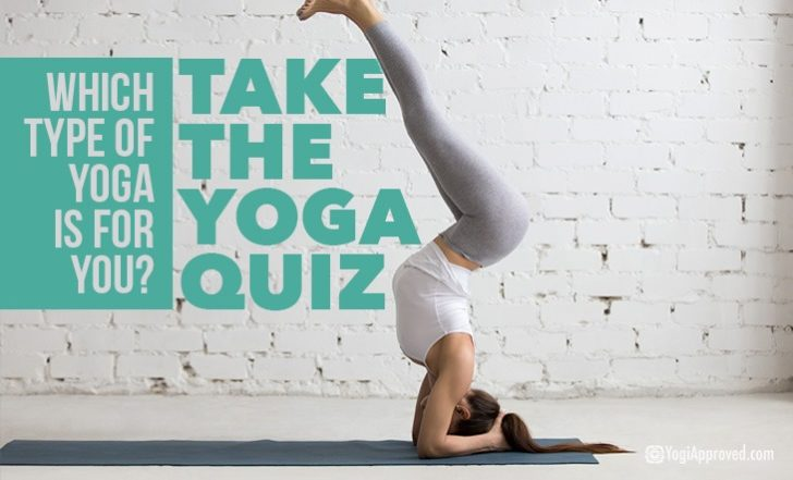 Which Type of Yoga Should You Practice? Take the Quiz to Find Out