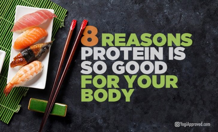 8 Reasons Protein Is so Good for Your Body