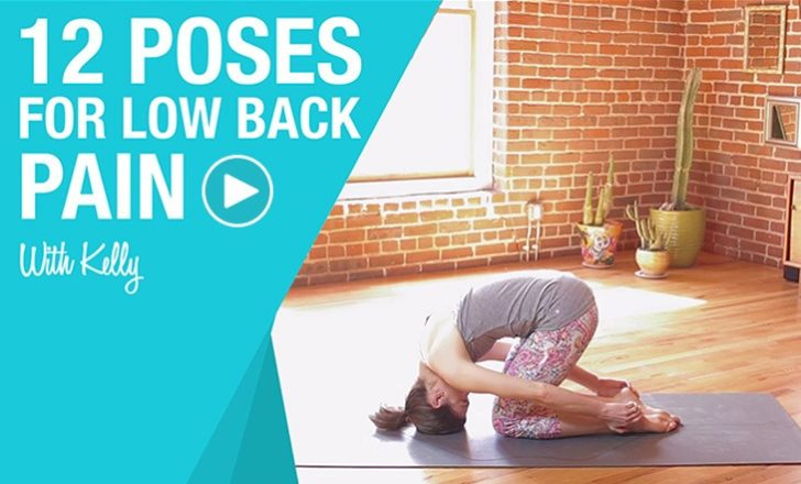 12 Yoga Poses to Relieve Lower Back Pain (Video)