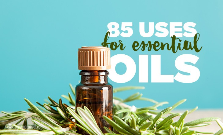 85 Essential Oils Uses That Might Surprise You | YogiApproved