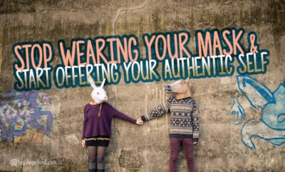 authentic self no masks featured image