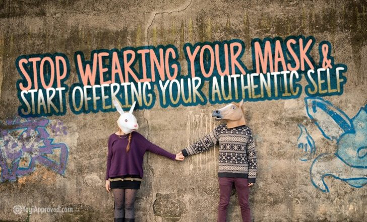 Stop Wearing Your Mask and Start Offering Your Authentic Self