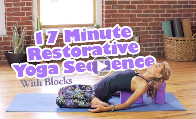 17 Minute Restorative Yoga Sequence With Blocks