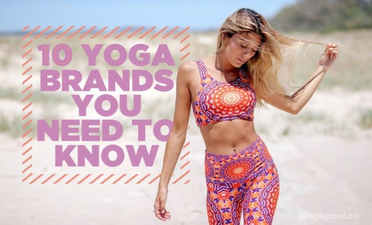 10 Yoga Brands You Need to Know