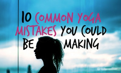 10 common yoga mistakes featured image