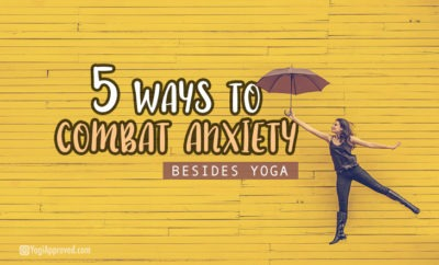 5ways combat anxiety featured image